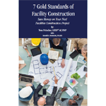 7 Gold Standards of Facility Construction